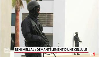 Béni Mellal: démantèlement d'une cellule terroriste