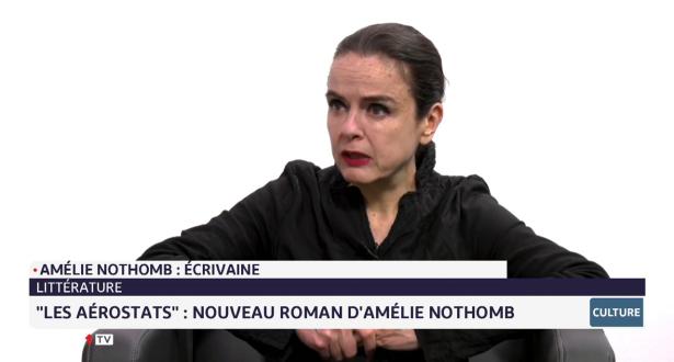 Chronique culturelle: les aérostats, nouveau roman d'Amélie Nothomb