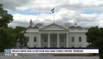 Désaccords sur le retour des sanctions contre Téhéran