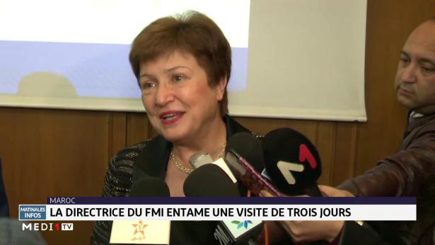 La directrice du FMI entame une visite de 3 jours au Maroc