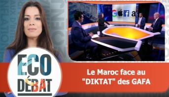 "Eco Débat > Le Maroc face au ""DIKTAT"" des GAFA"
