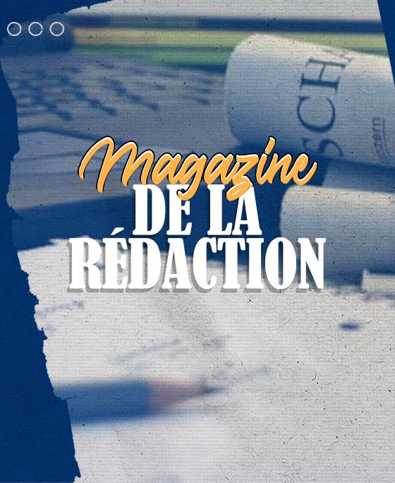 Magazine de la Rédaction