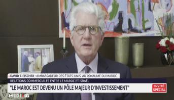 Edition Spéciale > Entretien spécial avec David.T Fischer, ambassadeur des Etats-Unis au Maroc