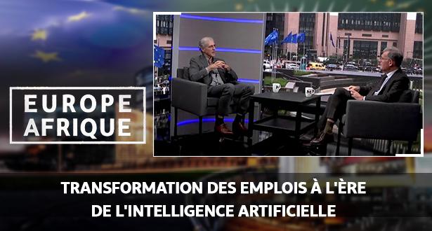 Europe Afrique > Europe Afrique: transformation des emplois à l'ère de l'intelligence artificielle