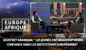 """Europe Afrique > Geoffrey Grandjan: """" Les jeunes ont beaucoup moins confiance dans les institutions européennes"""""""