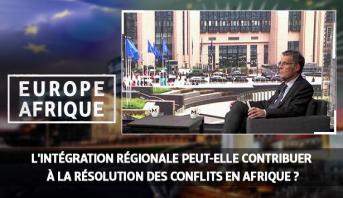 Europe Afrique > L'intégration régionale peut-elle contribuer à la résolution des conflits en Afrique ?