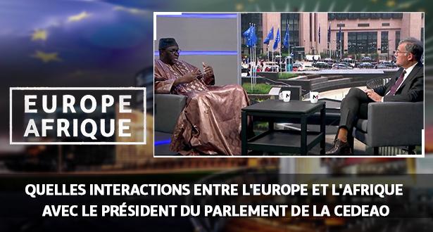 Europe Afrique > Europe Afrique: quelles interactions entre l'Europe et l'Afrique avec Moustapha Cissé Lô, Président du Parlement de la CEDEAO