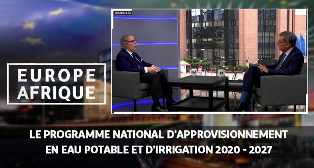 Le programme national d'approvisionnement en eau potable et d'irrigation 2020 - 2027