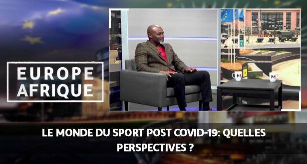 Europe Afrique > Le monde du sport post Covid-19: quelles perspectives ?
