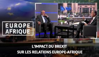 Europe Afrique > L'impact du Brexit sur les relations Europe-Afrique
