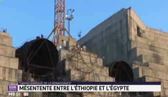 Grand barrage de la renaissance: mésentente entre l'Ethiopie et l'Egypte