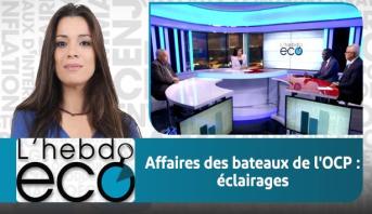 Eco Débat > Affaires des bateaux de l'OCP : éclairages