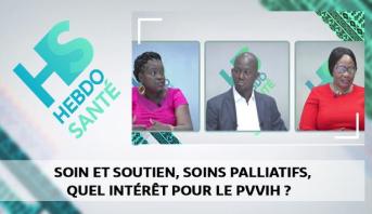 Hebdo Santé > Soin et soutien, soins palliatifs, quel intérêt pour le PVVIH ?