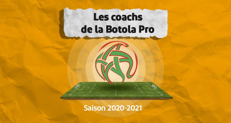 Les coachs de la Botola Pro - Saison 2020-2021