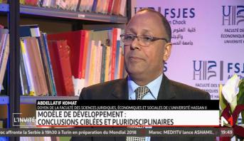 Abdellatif Komat: Le Maroc fait face à de nouveaux défis de développement qu'il faut affronter avec clairvoyance