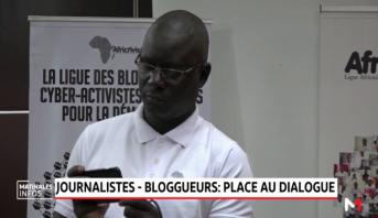 Journalistes - Bloggueurs: Place au dialogue