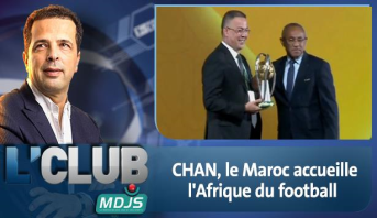 L'CLUB > CHAN, le Maroc accueille l'Afrique du football
