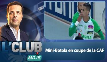 L'CLUB > Mini-Botola en Coupe de la CAF
