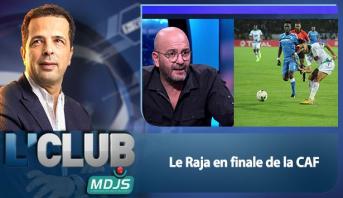 L'CLUB > Le Raja en finale de la CAF