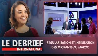 Le debrief > Régularisation et intégration des migrants au Maroc