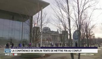 La conférence de Berlin tente de mettre fin au conflit.