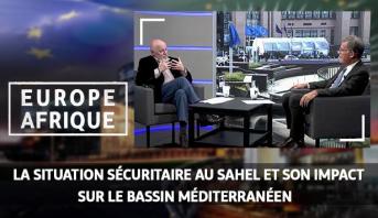 Europe Afrique > La situation sécuritaire au Sahel et son impact sur le bassin méditerranéen