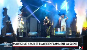 Mawazine: Kasri et Fnaïre enflamment la scène de Salé