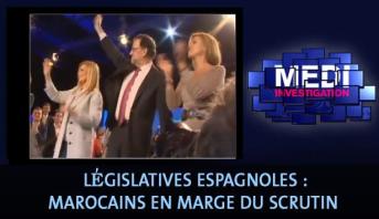 Medi Investigation > Législatives espagnoles : Marocains en marge du scrutin