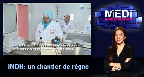 Medi Investigation > INDH: un chantier de règne