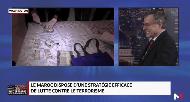 Le Maroc dispose d'une stratégie efficace pour lutter contre le terrorisme