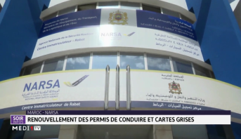 """Renouvellement des permis de conduire et cartes grises: les citoyens invités à soumettre leur demande via le portail """"NARSA Khadamat"""""""