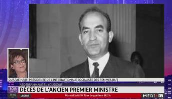 Décès de Abderrahmane El Youssoufi: le témoignage de Ouafa Hajji, Présidente de l'Internationale Socialiste des Femmes