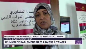 Maroc- Dialogue inter-libyen: Réunion de parlementaires libyens à Tanger