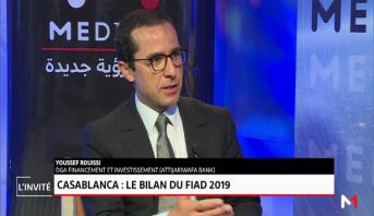 Youssef Rouissi, DGA financement et investissement (AttijariWafa Bank): Le bilan du FIAD 2019