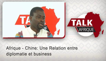 Talk Afrique > Afrique - Chine: Une Relation entre diplomatie et business