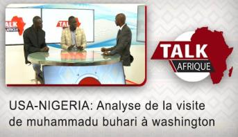 Talk Afrique > USA-NIGERIA: Analyse de la visite de muhammadu buhari à washington