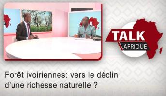 Talk Afrique > Forêt ivoiriennes: vers le déclin d'une richesse naturelle ?