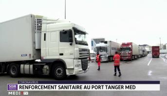 Coronavirus: renforcement sanitaire au port Tanger Med