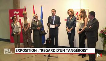 """Tanger: exposition de Juan Benítez Ortega """"Regard d'un Tangérois"""""""