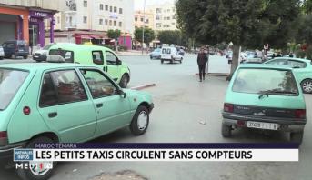 Témara : les petits taxis circulent sans compteurs