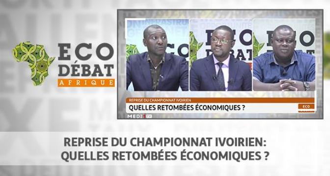 Eco Débat Afrique > Reprise du championnat ivoirien: quelles retombées économiques ?