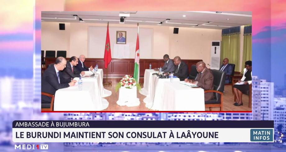 Le Burundi maintient son consulat à Laâyoune