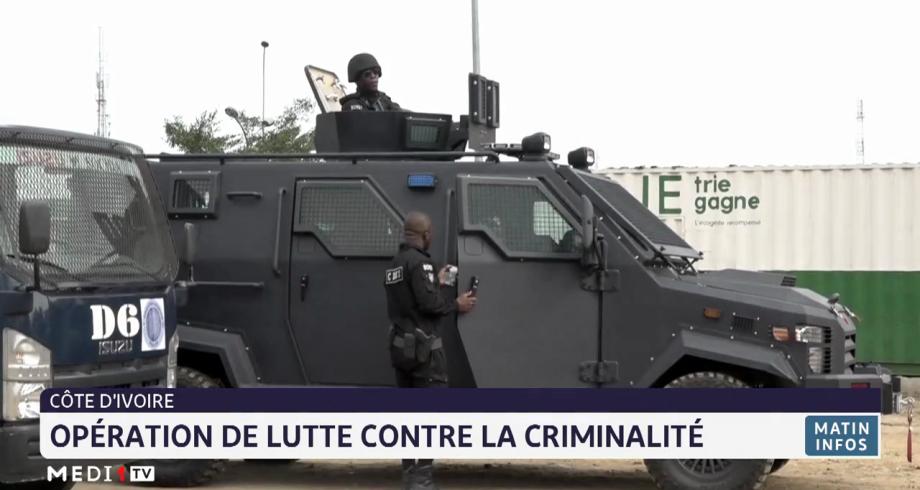 Côte d'Ivoire: opération de lutte contre la criminalité