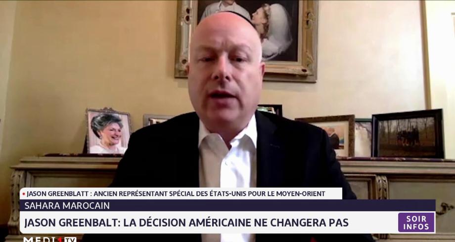 Jason Greenbalt: la décision américaine concernant le Sahara marocain ne changera pas