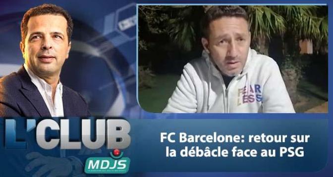L'CLUB > FC Barcelone: retour sur la débâcle face au PSG