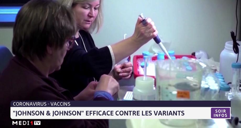 "Coronavirus:  le vaccin ""Johnson & Johnson"" efficace contre les variants"