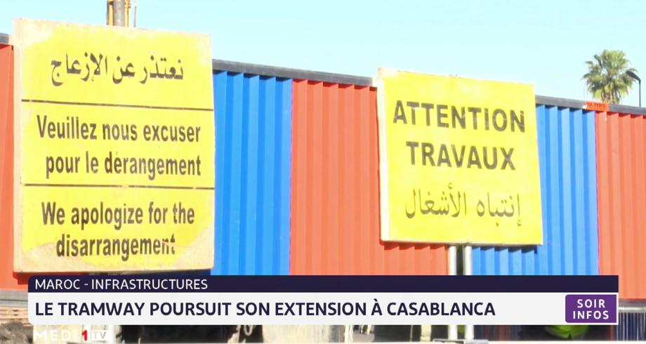Le Tramway poursuit son extension à Casablanca
