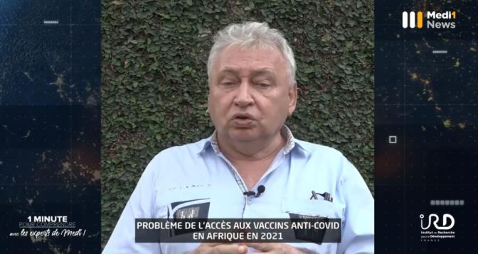 """""""Accès aux vaccins anti-covid en Afrique en 2021"""" : 1 minute pour comprendre avec Philippe Msellati, Épidémiologiste et Directeur de recherche à l'IRD"""