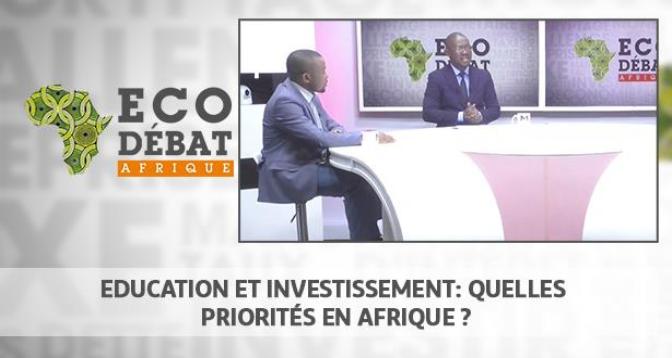 Eco Débat Afrique > Education et investissement: quelles priorités en Afrique ?