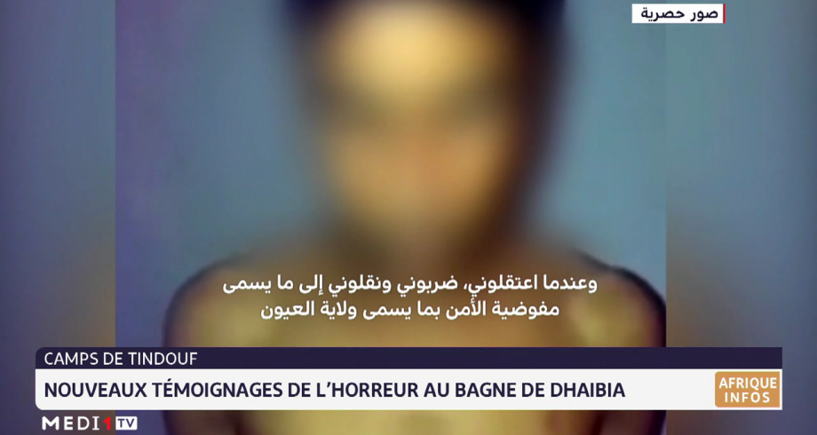 """Camps de Tindouf: nouveaux témoignages de l'horreur au bagne de """"Dhaibia"""""""